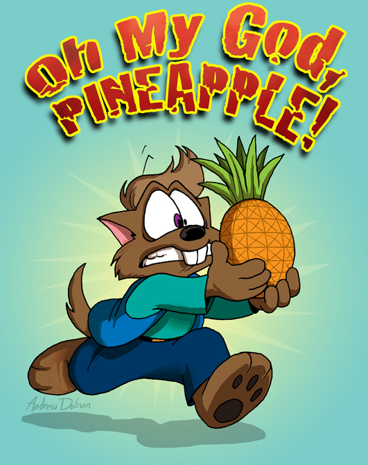 OH MY GOD, PINEAPPLE!